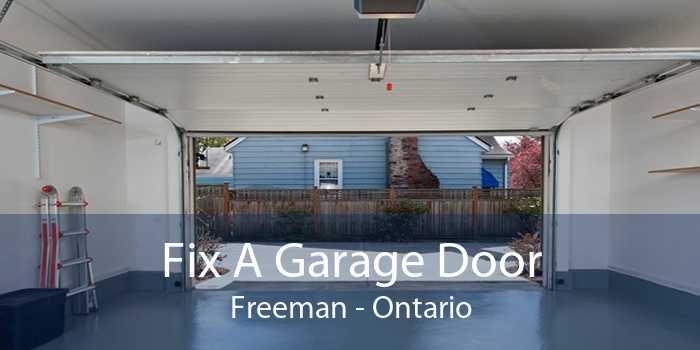 Fix A Garage Door Freeman - Ontario