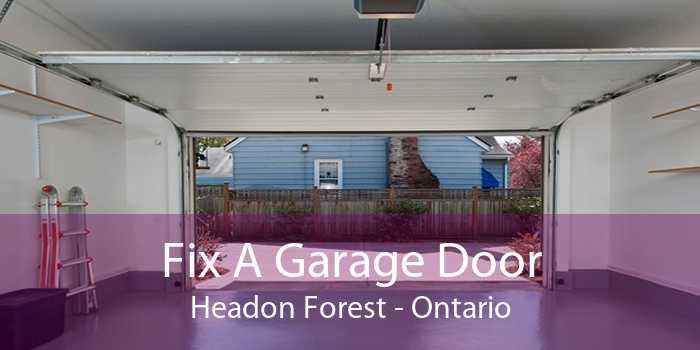 Fix A Garage Door Headon Forest - Ontario
