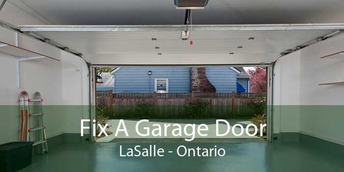 Fix A Garage Door LaSalle - Ontario