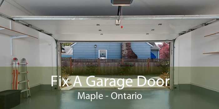 Fix A Garage Door Maple - Ontario