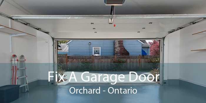 Fix A Garage Door Orchard - Ontario