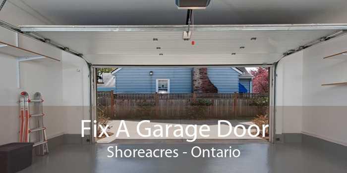 Fix A Garage Door Shoreacres - Ontario