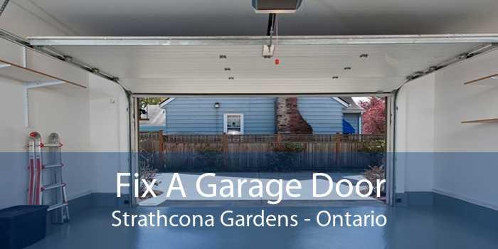 Fix A Garage Door Strathcona Gardens - Ontario