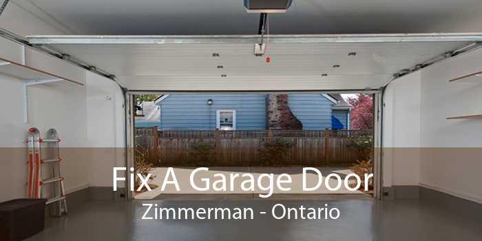 Fix A Garage Door Zimmerman - Ontario