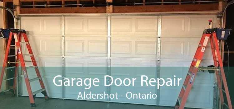 Garage Door Repair Aldershot - Ontario
