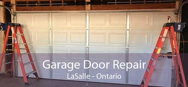 Garage Door Repair LaSalle - Ontario